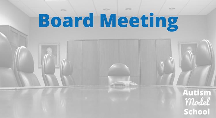 March 2018 Board Meeting – Autism Model School